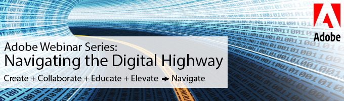 Adobe Navigtaing the Digital Highway